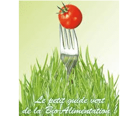 ASEF, un « Petit guide vert de la bio-alimentation ».
