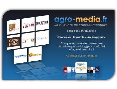 Agro-media.fr s'enrichit des contributions de chroniqueurs spécialisés en IAA !