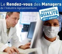 10ème édition du Rendez-vous des Managers de la Qualité en IAA.