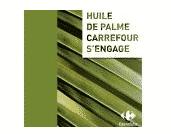 Carrefour, fini l'huile de palme dans ses MDD ?