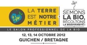 Salon Bio Pro : La Terre est notre métier 2012
