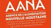 Naissance de l'Agence de l'alimentation Nouvelle-Aquitaine (AANA)