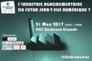 Bordeaux: Les enjeux du numérique pour les professionnels de l'agroalimentaire