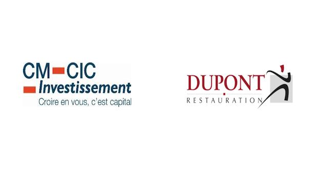 CM-CIC Investissement et Bpifrance font leur entrée chez Dupont Restauration