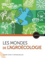 Pourquoi l'agroalimentaire doit s'intéresser à l'agroécologie ?
