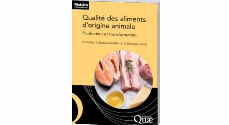 Production et transformation : Un livre sur la qualité des aliments d'origine animale